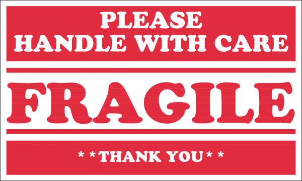 Please handle with care - fragile – thank you